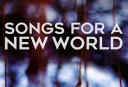 songs-for-a-new-world-300x205